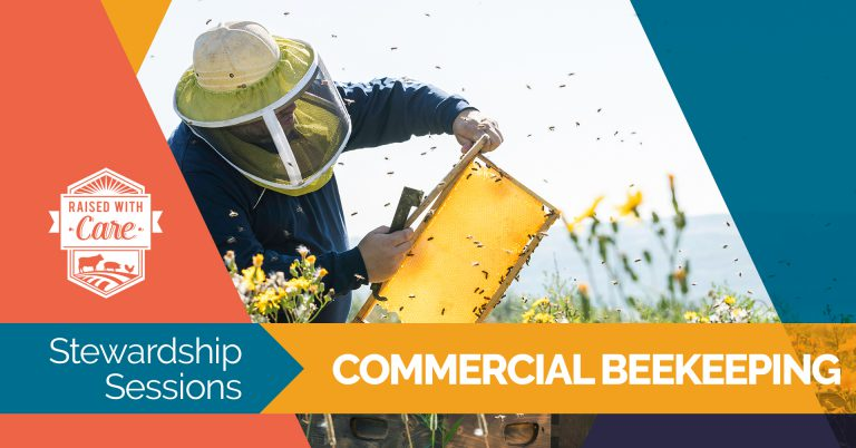 Raised With Care: Stewardship Sessions Commercial Beekeepers