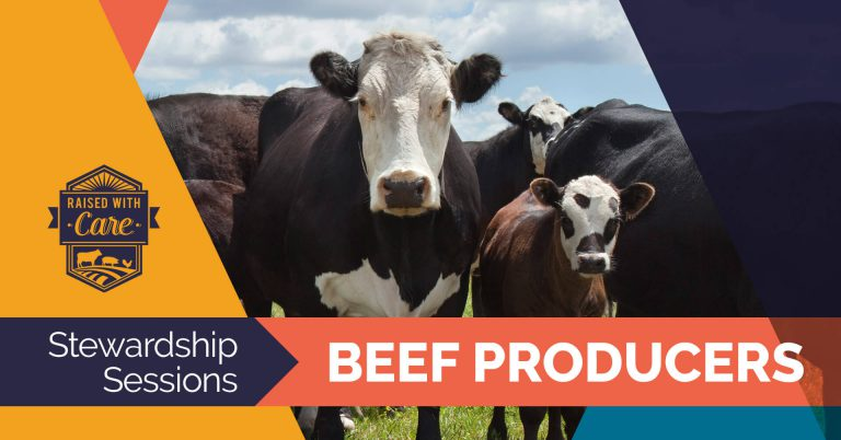 Raised With Care: Stewardship Sessions Beef Producers