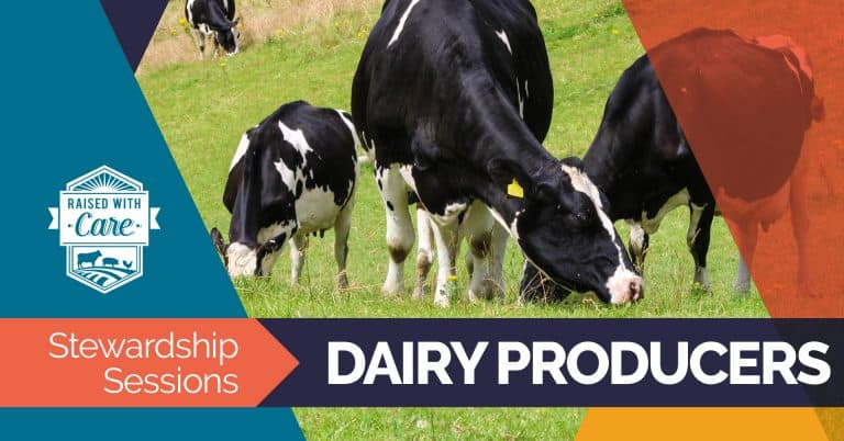 Raised With Care: Stewardship Sessions Dairy Producers