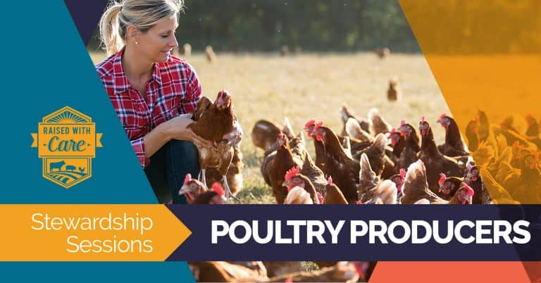 Raised With Care: Stewardship Sessions Poultry Producers