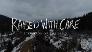 Raised With Care: Stewards of the Land